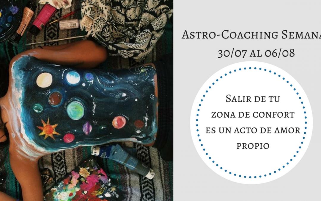ASTROCOACHING SEMANAL: 30 JULIO – 05 AGOSTO