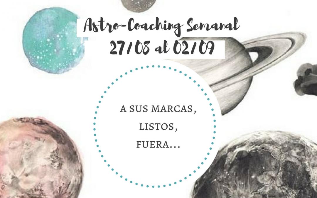 ASTROCOACHING SEMANAL: 27 AGOSTO – 02 SETIEMBRE