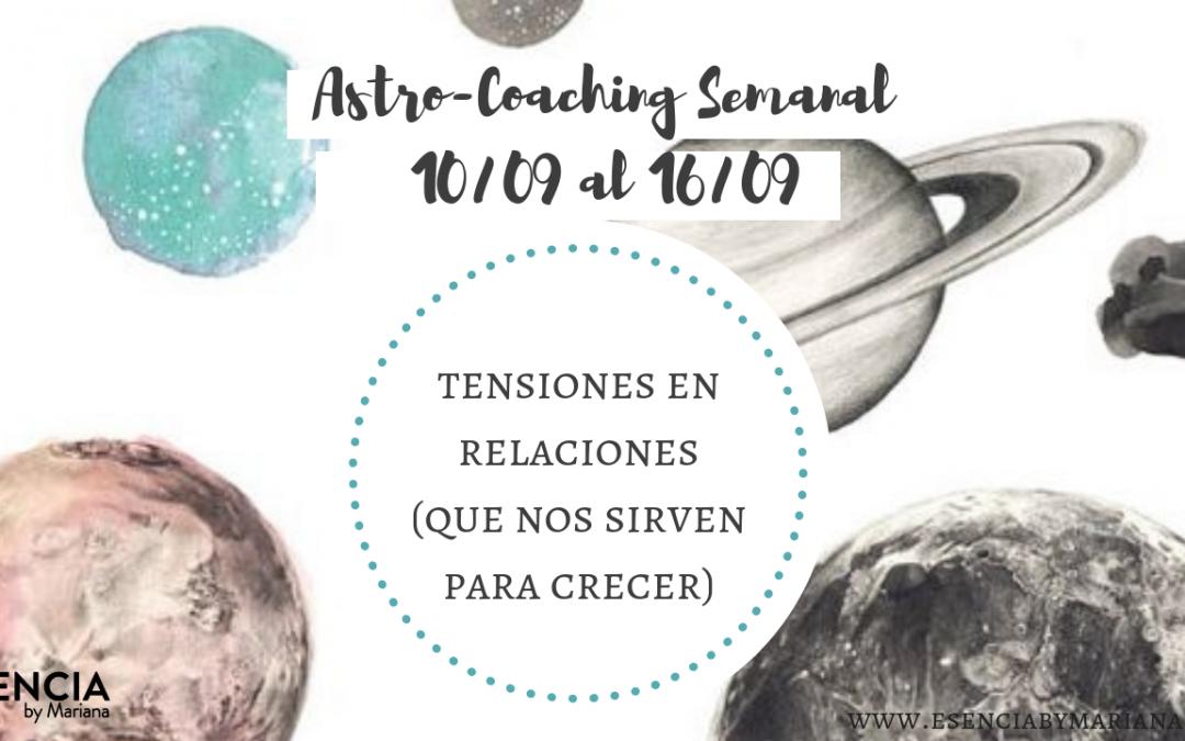 ASTROCOACHING SEMANAL: 10 SETIEMBRE – 16 SETIEMBRE