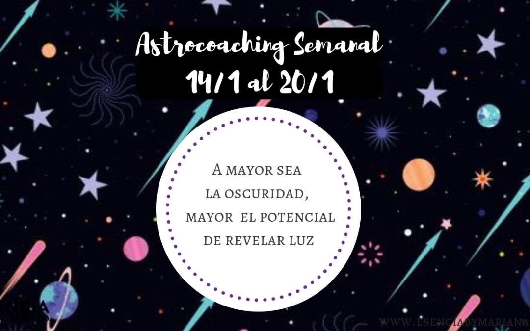 ASTROCOACHING SEMANAL: 14 ENERO – 20 ENERO