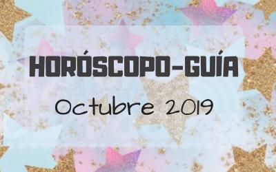 HORÓSCOPO-GUÍA: OCTUBRE 2019